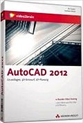 video2brain: AutoCAD 2012 - Video-Training - Andreas Habelt