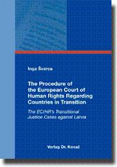 The Procedure of the European Court of Human Rights Regarding Countries in Transition, The ECtHR