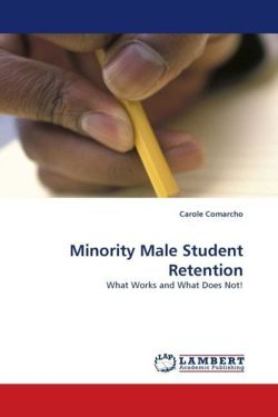 Minority Male Student Retention - Comarcho, Carole