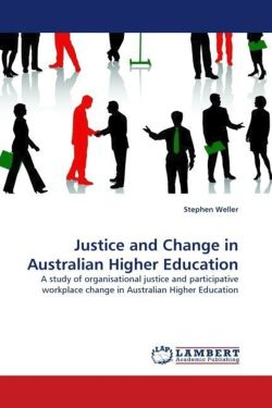 Justice and Change in Australian Higher Education - Weller, Stephen