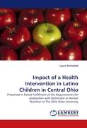 Impact of a Health Intervention in Latino Children in Central Ohio - Romstedt, Laura