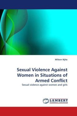 Sexual Violence Against Women in Situations of Armed Conflict - Njita, Wilson