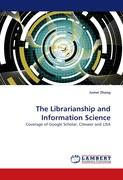 The Librarianship and Information Science - Zhang, Jumei