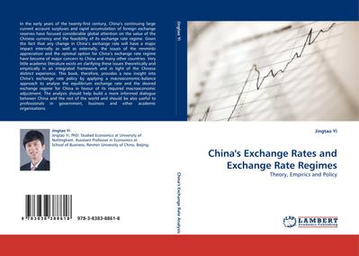 China's Exchange Rates and Exchange Rate Regimes : Theory, Empirics and Policy - Jingtao Yi