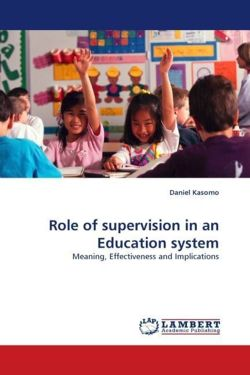 Role of supervision in an Education system - Kasomo, Daniel