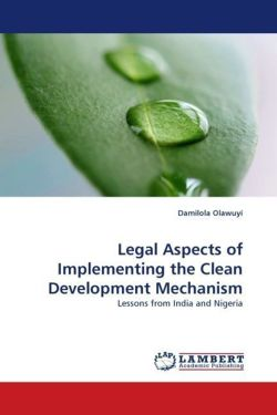 Legal Aspects of Implementing the Clean Development Mechanism - Olawuyi, Damilola