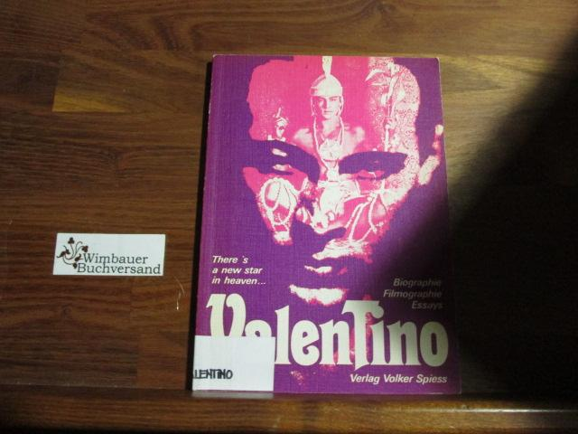 There is a new star in heaven... Valentino. Biographie, Filmographie, Essays.