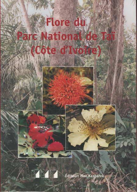 Flore du Parc National de Tai (Côte d'Ivoire): Manuel de reconnaissance des principales plantes