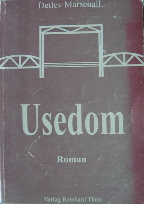 Usedom. Die Geschichte einer Usedomer Lehrerfamilie