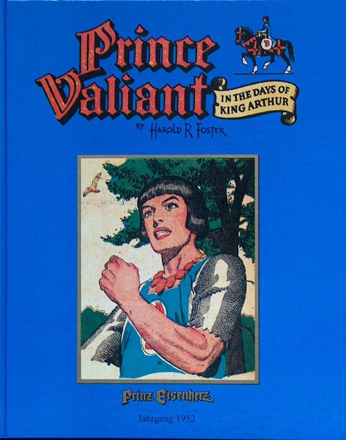 Prince Valiant in the Days of King Arthur (Prinz Eisenherz) 1952 (Limited Edition) - Harold (Hal) Foster; illustrated by Harold (Hal) Foster