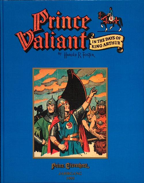Prince Valiant in the Days of King Arthur (Prinz Eisenherz) 1955 (Limited Edition) - Harold (Hal) Foster; illustrated by Harold (Hal) Foster