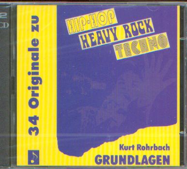 Hip-Hop Heavy Rock Techno - Die Grundlagen - Playback-CD - Rohrbach, Kurt