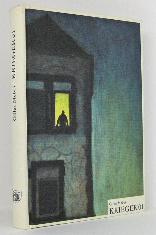 Krieger 01 : Criminalroman. Erstausgabe mit einer Titel-Illustration von Martin Kasper - Mebes, Gilles
