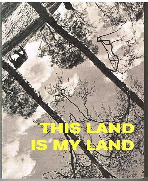 This is my land. - Petra Bauer. Katinka Bock uva