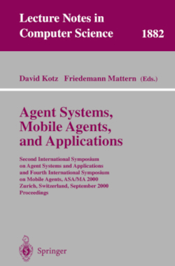 Agent Systems, Mobile Agents, and Applications