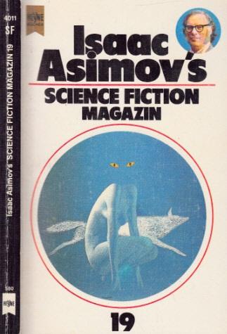 Isaacs Asimovs Science Fiction Magazin 19- Folge - Wahren, Friedel