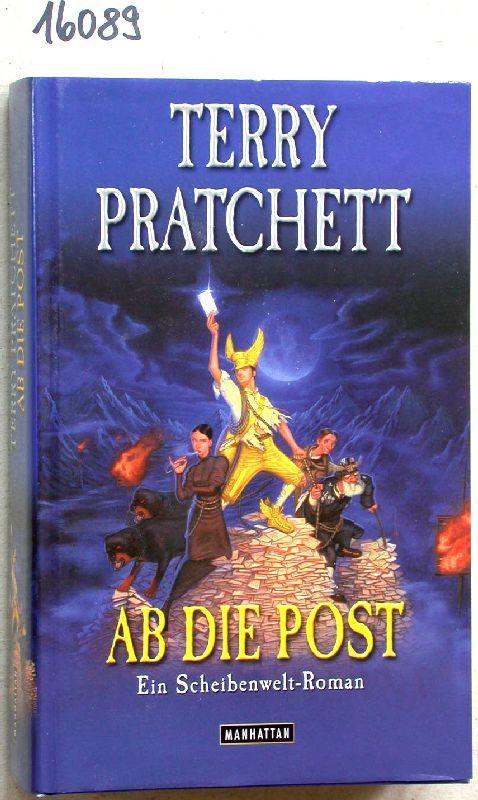 Ab die Post: Ein Scheibenwelt-Roman