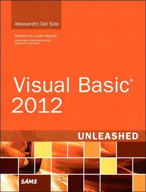 Visual Basic 2012 Unleashed als eBook von Alessandro Del Sole - Pearson Technology Group