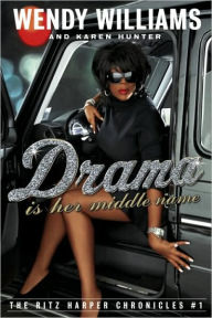 Drama Is Her Middle Name - Wendy Williams