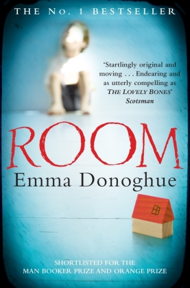 Room - Winner of the National Book Awards Paperback of the Year 2011. Shortlisted for the Man Booker Prize 2010 - Donoghue, Emma