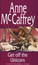 Get Off the Unicorn - Anne McCaffrey