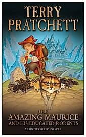 The Amazing Maurice and His Educated Rodents. Terry Pratchett, - Buch - Terry Pratchett,