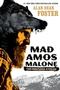 Mad Amos Malone - Alan Dean Foster