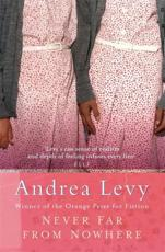 Never Far from Nowhere - Andrea Levy