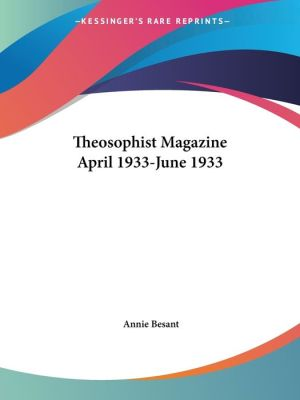 Theosophist Magazine April 1933-June 193