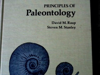 Principles of Paleontology: Second Edition - Raup, David M. and Steven M. Stanley