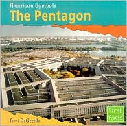 The Pentagon (American Symbols Series) - Terri DeGezelle, Gordon Adams