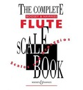 The Complete Boosey & Hawkes Flute Scale Book - Boosey & Hawkes Music Publishers Ltd