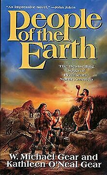People of the Earth (First North Americans) (Nort...   Buch   Zustand akzeptabel - W. Michael Gear, Kathleen O'Neal Gear