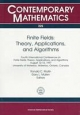 Finite Fields: Theory, Applications, and Algorithms : Fourth International Conference on Finite Fields : Theory, Applications, and Algorithms August 12-15, 1997 univ: 225 (Contemporary Mathematics)