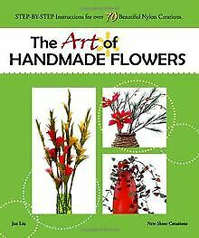 The Art of Handmade Flowers: Step-By-Step Instructi...   Buch   Zustand sehr gut