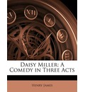 Daisy Miller - Jr.  Henry James