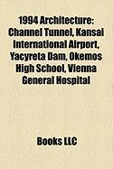 1994 Architecture: Channel Tunnel