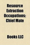 Resource Extraction Occupations: Chief Mate