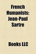 French Humanists: Jean-Paul Sartre