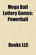 Mega Ball Lottery Games: Powerball
