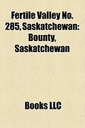 Fertile Valley No. 285, Saskatchewan: Bounty, Saskatchewan