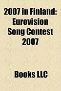 2007 in Finland: Eurovision Song Contest 2007
