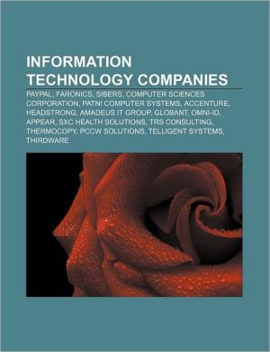 Information Technology Companies: Paypal, Faronics, Sibers, Computer Sciences Corporation, Patni Computer Systems, Accenture, Headstrong