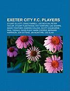 Exeter City F.C. Players: Stuart Elliott, Craig Farrell, Lee Boylan, Peter Taylor, Stuart Fleetwood, Ray Harford, Lee Sharpe, Manny Panther