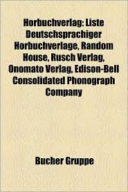H Rbuchverlag: H Rbuchverlag (Deutschland), Hinstorff Verlag, Europa, Liste Deutschsprachiger H Rbuchverlage, Verlagsgruppe Herder - Bucher Gruppe (Editor)