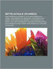 Mittelschule (Schweiz) - B Cher Gruppe (Editor)
