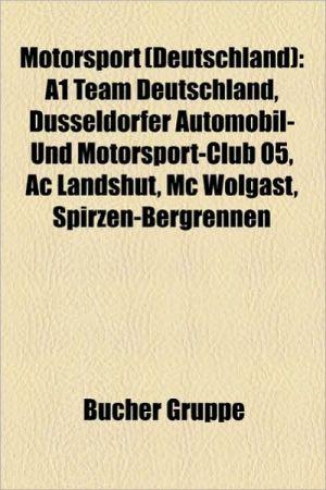 Motorsport (Deutschland): Motorsport (Ddr), Motorsportwettbewerb (Deutschland), Rennfahrer (Deutschland), Rennstrecke in Deutschland