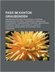 Pass Im Kanton Graub Nden - B Cher Gruppe (Editor)