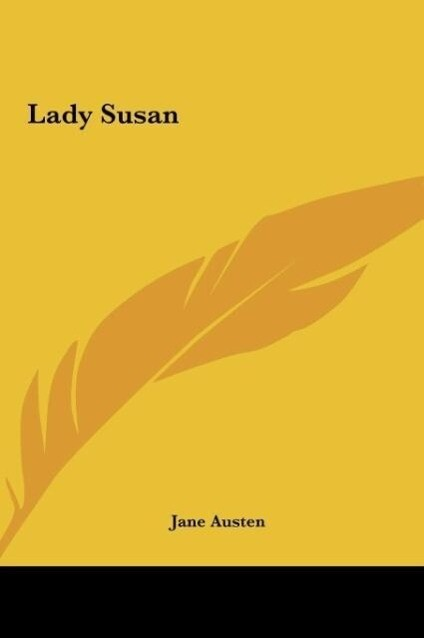 Lady Susan als Buch von Jane Austen - Kessinger Publishing, LLC