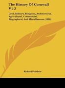 Polwhele, Richard: The History Of Cornwall V1-3